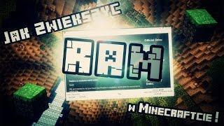 Minecraft Poradnik - Jak zwiększyć RAM w Minecraftcie ! [1.13/1.12.2/1.11.2] [60fps] [PL]