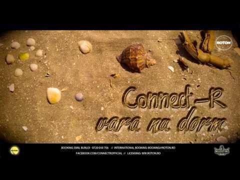 Connect R Vara nu dorm (Official Video)