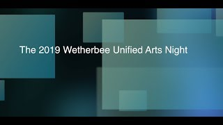 Wetherbee Unified Arts Night 2019