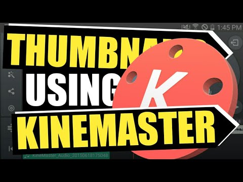 How To Make ATTRACTIVE Thumbnails Using KINEMASTER