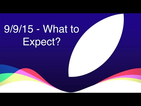 What to Expect at Apple's 9/9/15 Event?