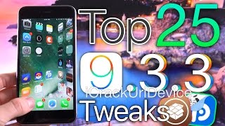Top 25 Cydia Tweaks iOS 9.3.3 Jailbreak! Pangu & PP Compatible