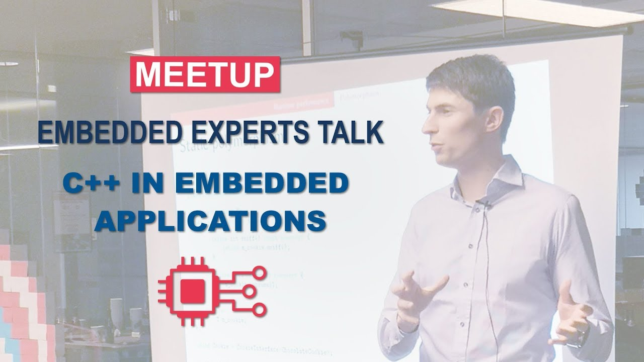 C++ in embedded applications | Embedded Experts talk