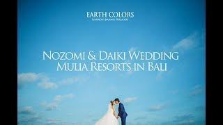 Nozomi & Daiki Wedding @Mulia Resorts in Bali