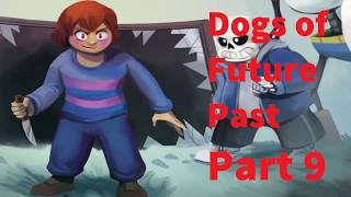 Dogs of Future Past Part 9 - English Dub (Undertale Comic Dub)