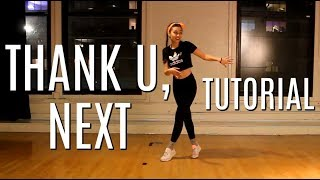 THANK U NEXT (DANCE TUTORIAL)