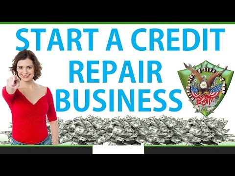 Start A Credit Repair Business For Under $500 Click Here Now - Credit Repair Business - YouTube