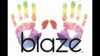 Blaze feat Stephanie Cooke What Makes The World Go Round