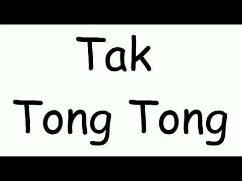 Tak Tun Tong 2018 Thaii remix New Song