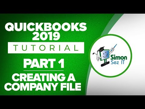 QuickBooks 2019 Training Tutorial Part 1: How To Create Your Company File