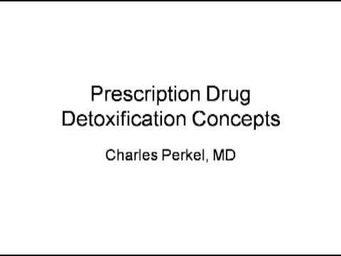 Prescription Drug Detoxification Concepts