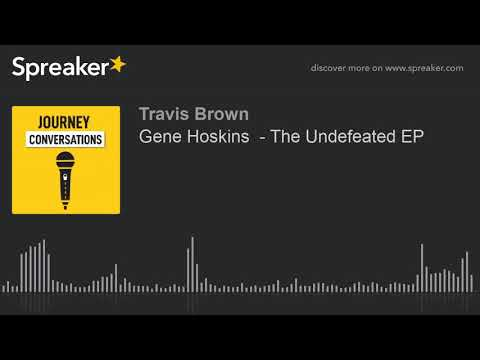 Gene Hoskins  - The Undefeated EP (part 2 Of 2)