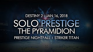 Destiny 2 - Solo Prestige Nightfall: The Pyramidion (Titan - Week 20)
