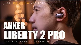 Anker Soundcore Liberty 2 Pro - REVIEW