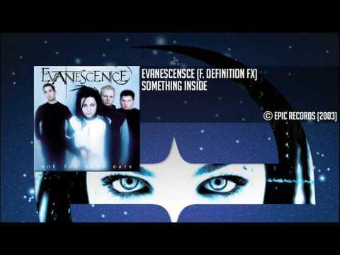 Wonderful Evanescence (f. Definition Fx)   Something Inside