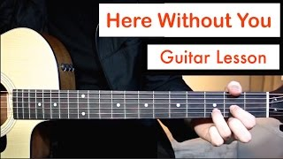 3 Doors Down - Here Without You | Guitar Lesson (Tutorial) Chords