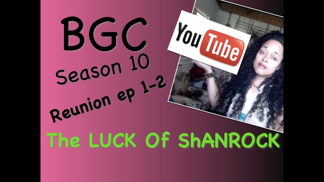 Download Bad Girls Club Season 10 Reunion ep 1-2 The Luck Of The ShanRock