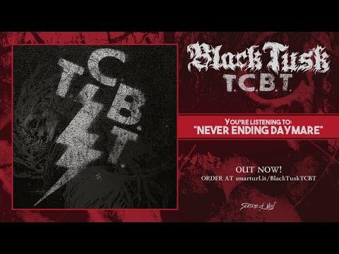 Black Tusk - Never Ending Daymare