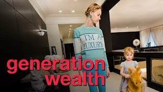 Generation Wealth - Official Trailer