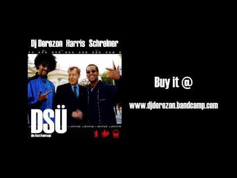 Dj Derezon ft Harris & Schreiner - DSÜ