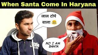 When Santa come in Haryana - Amit Bhumla