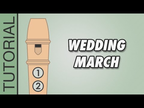 How to play The Wedding March on the Recorder - Easy Tutorial