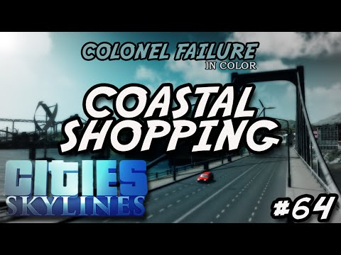 Cities Skylines #64 : Coastal Shopping District