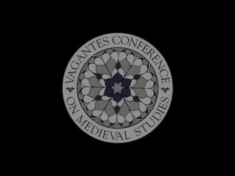 Vagantes Conference on Medieval Studies