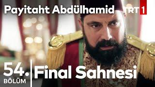 Payitaht Abdülhamid 54.Bölüm I Son Sahne