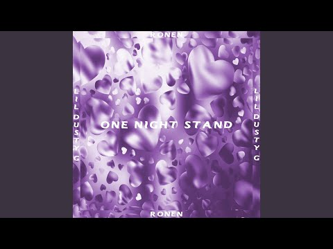 One Night Stand (feat. Lil Dusty G)