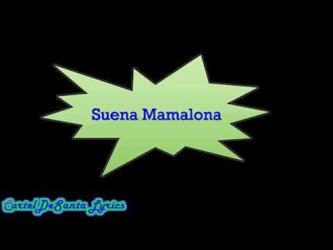 Suena Mamalona (letra)