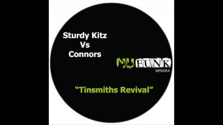 Sturdy Kitz, Connors - Tinsmiths Revival (Original Mix) [NuFunk Records]