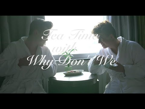 Why Don't We • Tea Time (New York Edition) Episode 13 feat. Zach & Jack