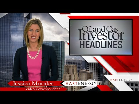 Headlines by Oil and Gas Investor Week of 3 29 18