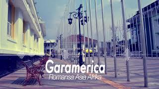 Download lagu Garamerica Romansa Asia Afrika MP3