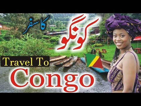 Travel to Congo| Full  Documentary and History About Congo In Urdu & Hindi |کونگو کی سیر