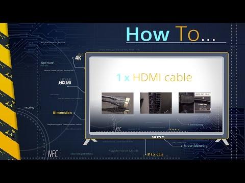 How To: Connecter Votre Téléviseur Sony Bravia