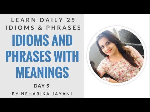 Learn Idioms and Phrases with Meanings - Daily 25 Idioms and Phrases - Day 5