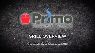 Primo University CL01 Primo Ceramic Grill Overview