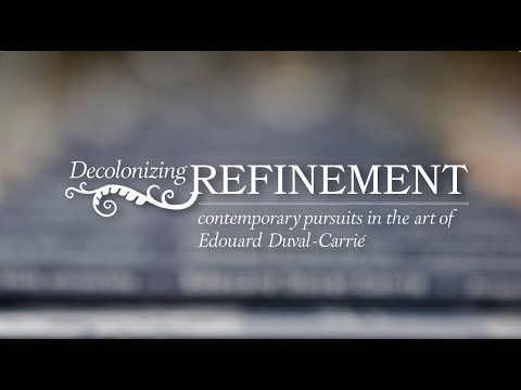Decolonizing Refinement: Contemporary Pursuits in the Art of Edouard Duval-Carrié