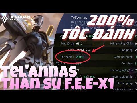 Tel'Annas - Thần Sứ F.E.E-X1   Phong Cách 200% Tốc Đánh, Bắn Cực Sung   Liên Quân Mobile