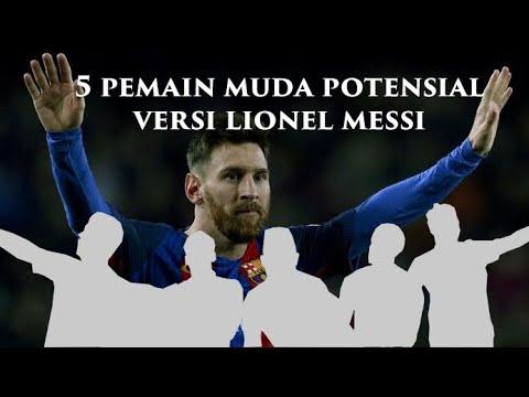 Lima Pesepak Bola Muda Potensial Versi Lionel Messi - YouTube