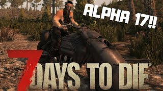 7 DAYS TO DIE PL - NADCHODZI ALPHA 17 - NAJWIĘKSZY UPDATE
