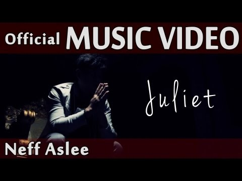Neff Aslee - Juliet