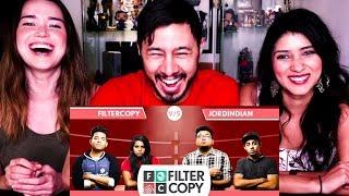 FILTERCOPY VS JORDINDIAN - You Only Laugh Once | Reaction!