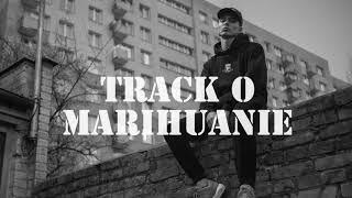Teabe  - Track O Marihuanie