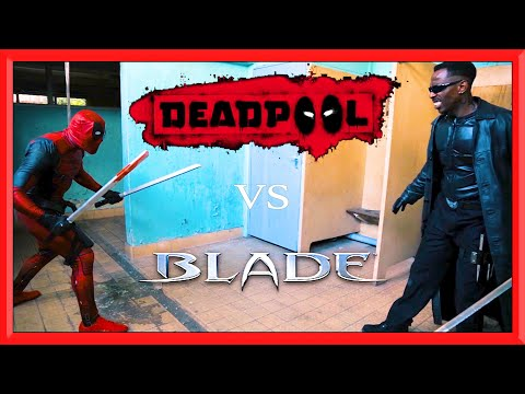 DEADPOOL vs BLADE | Flips & Kicks | Real Life Fight