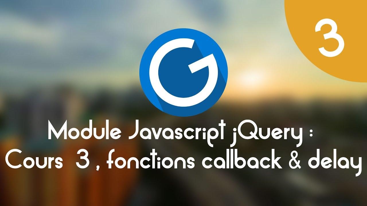 Download Formation IMM - Module Javascript jQuery: Cours tuto 3, les fonctions callback et delay
