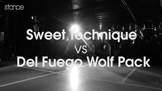 Sweet Technique vs Del Fuego Wolfpack - Semifinals // .stance x .udeftour x United Styles
