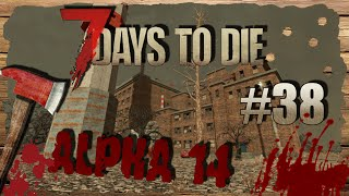 7 Days to Die Alpha 14 #038 - Рецепт бура.